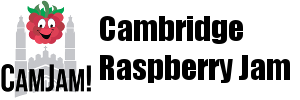 Cambridge Raspberry Jam – CamJam